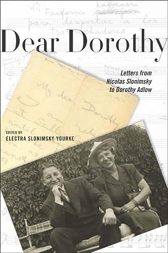 9781580463959: Dear Dorothy: Letters from Nicolas Slonimsky to Dorothy Adlow (Eastman Studies in Music)
