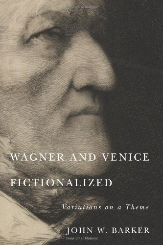 9781580464109: Wagner and Venice Fictionalized: Variations on a Theme