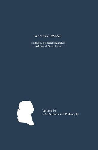 9781580464154: Kant in Brazil (North American Kant Society Studies in Philosophy)