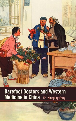9781580464338: Barefoot Doctors and Western Medicine in China (Rochester Studies in Medical History)