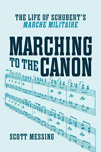 9781580464383: Marching to the Canon (Eastman Studies in Music)