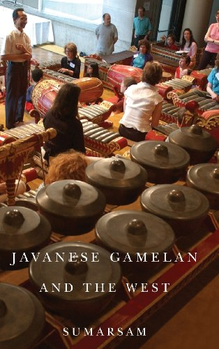 9781580464451: Javanese Gamelan and the West (Eastman/Rochester Studies Ethnomusicology)