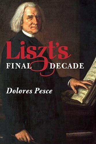 Liszt's Final Decade: Pesce, Dolores