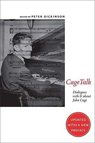 CageTalk: Dialogues with and about John Cage (Eastman Studies in Music)