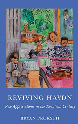 9781580465120: Reviving Haydn: New Appreciations in the Twentieth Century (Eastman Studies in Music)