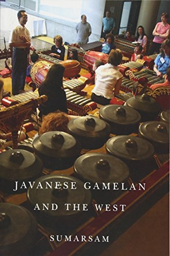 9781580465236: Javanese Gamelan and the West (Eastman/Rochester Studies Ethnomusicology)