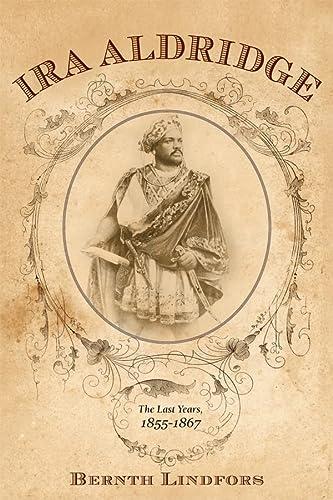 9781580465380: Ira Aldridge (Rochester Studies in African History and the Diaspora)