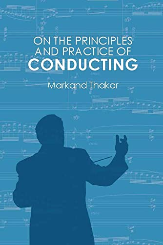 9781580465403: On the Principles and Practice of Conducting