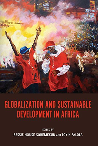 9781580465502: Globalization and Sustainable Development in Africa (Rochester Studies in African History and the Diaspora)