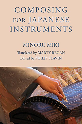 9781580465526: Composing for Japanese Instruments (Eastman Studies in Music)
