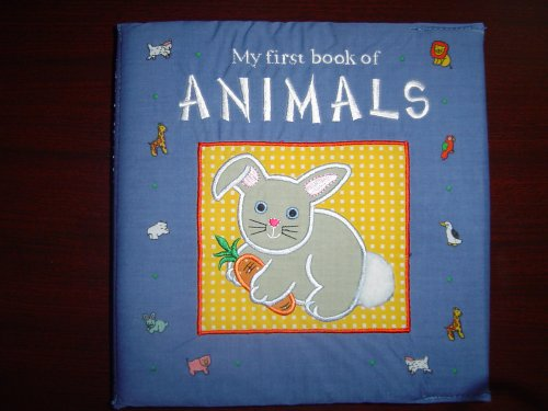 My first book of ANIMALS: Baby's First Book