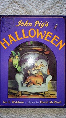 9781580480451: Title: John Pigs Halloween
