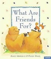 9781580480536: What Are Friends For? (Baby's First Book Club)