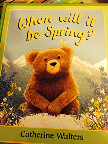 9781580481427: When will it be Spring? [Hardcover] by