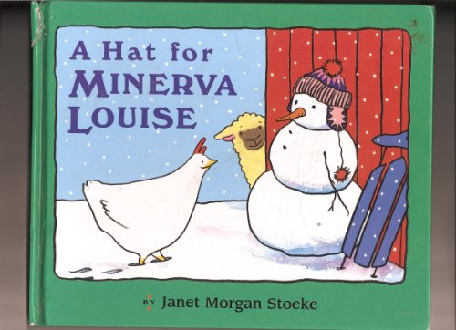 9781580481656: A Hat for Minerva Louise