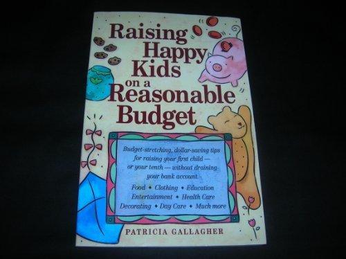 9781580482035: Raising Happy Kids On a Reasonable Budget