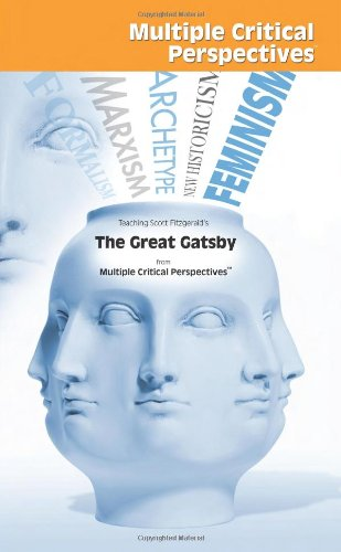 The Great Gatsby - Multiple Critical Perspectives: F. Scott Fitzgerald