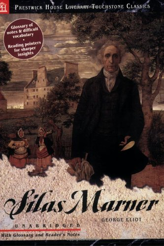 Silas Marner: Literary Touchstone Edition: George Eliot
