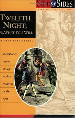 Twelfth Night: Side by Side: William Shakespeare