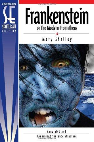 Frankenstein - Spotlight Edition: Mary Shelly