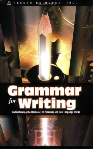 Grammar for Writing: Understanding the Mechanics of: Douglas Grudzina