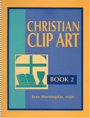 Christian Clip Art Format: Paperback: Morningstar snjm, Jean