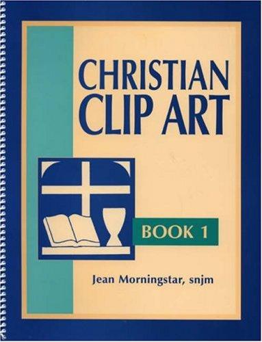 Christian Clip Art: Book 1 (Bk.1): Jean Morningstar snjm