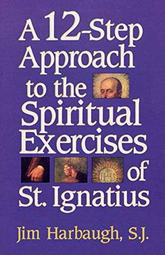 A 12-Step Approach to the Spiritual Exercises: Jim Harbaugh