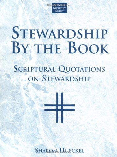 9781580510400: Stewardship by the Book: Scriptural Quotations on Stewardship