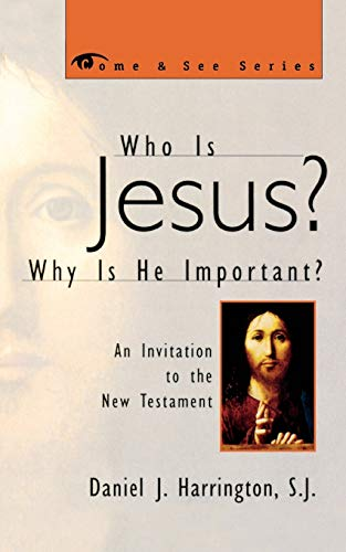 9781580510530: Who is Jesus? Why is He Important?: An Invitation to the New Testament (Come & See) (The Come & See Series)