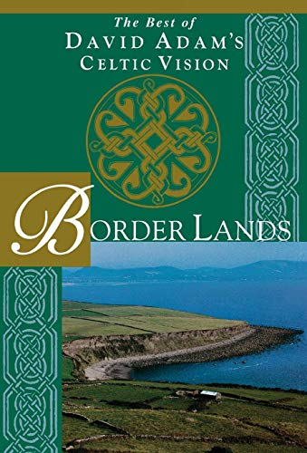 9781580510707: Border Lands: The Best of David Adam's Celtic Vision