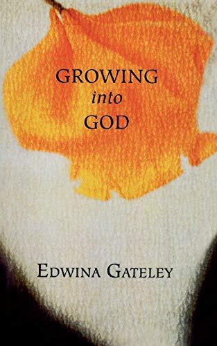 9781580510806: Growing into God