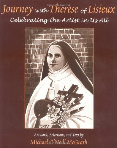 9781580510882: Journey With Therese of Lisieux: Celebrating the Artist in Us All