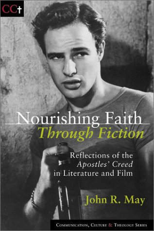 Nourishing Faith Through Fiction: Reflections of the Apostles' Creed in Literature and Film (...