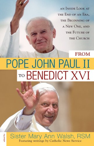 From Pope John Paul II to Benedict: Mary Ann Walsh