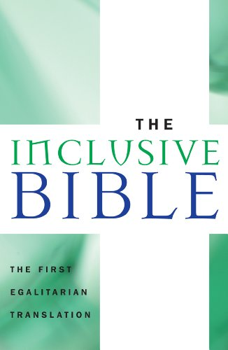 The Inclusive Bible: The First Egalitarian Translation (Sheed & Ward Books): Priests,