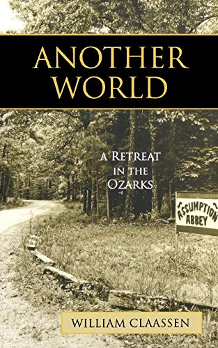 9781580512220: Another World: A Retreat in the Ozarks