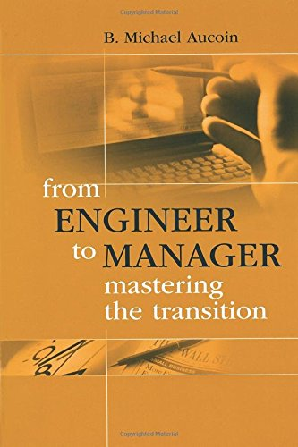 9781580530040: From Engineer to Manager Mastering the Transition (Artech House Technology Management and Professional Development Library)