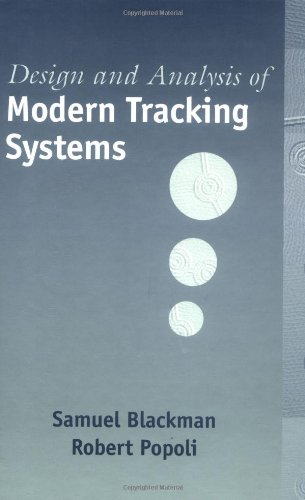 9781580530064: Design and Analysis of Modern Tracking Systems (Radar Library)