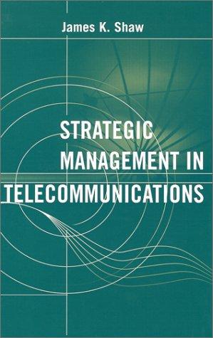 9781580530187: Strategic Management in Telecommunications