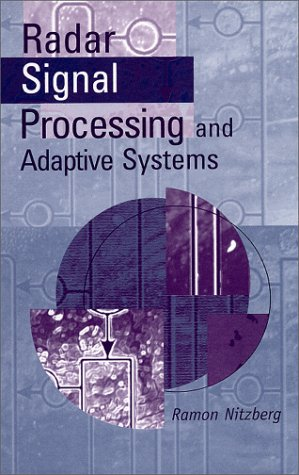 Radar Signal Processing and Adaptive Systems: Ramon Nitzberg