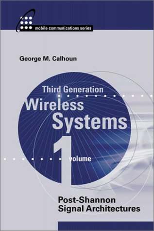 9781580530439: Third Generation Wireless Communications, Volume 1: Post Shannon Signal Architectures