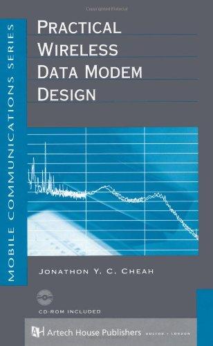Practical Wireless Data Modem Design (Artech House Mobile Communications Library): Cheah, Jonathon ...