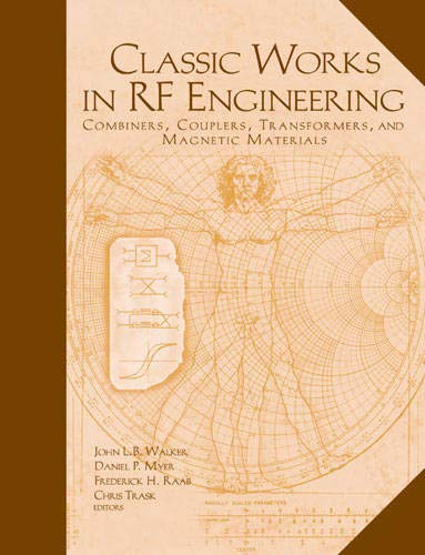 Classic Works In RF Engineering: Combiners, Couplers,: John L. B.