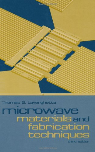 9781580530644: Microwave Materials and Fabrication Techniques