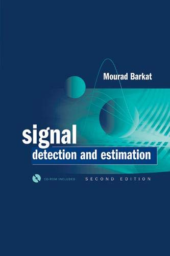 Signal Detection and Estimation [With CDROM] (Artech: Mourad Barkat