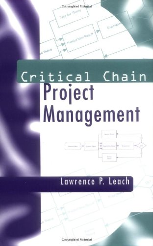 9781580530743: Critical Chain Project Management (Artech House Professional Development Library)