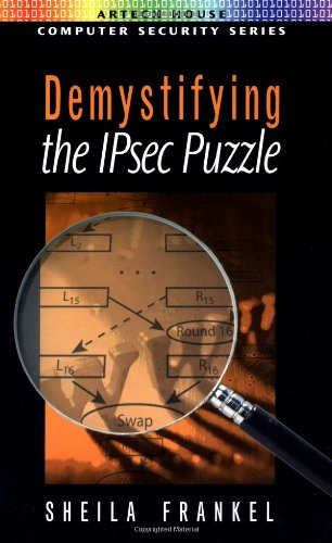 Demystifying the IPsec Puzzle (Artech House Computer: Sheila Frankel