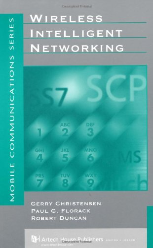 9781580530842: Wireless Intelligent Networking (Mobile Communications Library)