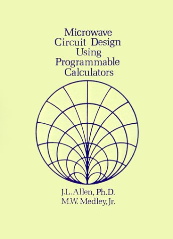 9781580531207: Microwave Circuit Design Using Programmable Calculators (Artech House Microwave Library) (Artech House Microwave Library (Paperback))